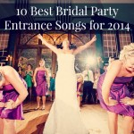 Entrance songs bestbride101