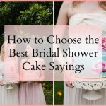 bridal shower cake sayings