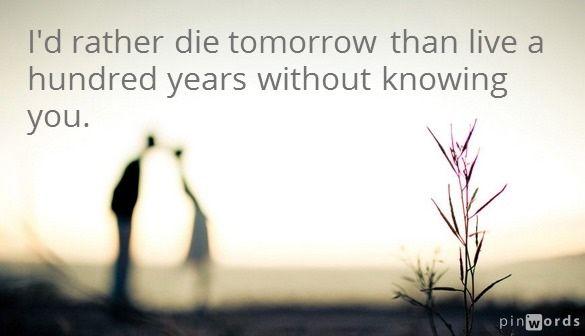 id rather die tomorrow bestbride101